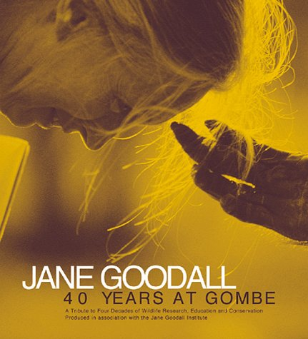 Jane Goodall: 40 Years at Gombe, Goodall Inst