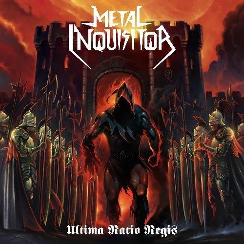 Ultima Ratio Regis by Metal Inquisitor (2014-05-13)