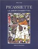echange, troc Paul Fuks - Picassiette : Le jardin d'assiettes