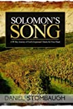 Solomon's Song: A 90 Day Journey of God's Expressed Desire for Your Heart