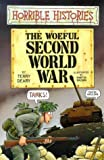 Terry Deary The Woeful Second World War (Horrible Histories)