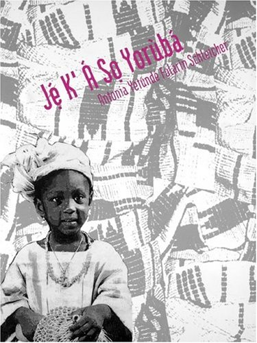 Je K`A So Yoruba (Yale Language Series)