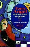 Teen Angel: Other Stories of Wayward Love