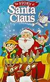 Story of Santa Claus [VHS]