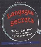 echange, troc Fred B. Wrixon - Langages secrets Codes, chiffres et autres cryptosystèmes des hiéroglyphes à Internet