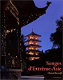 echange, troc Chantal Kozyreff - Songes d'Extrême-Asie