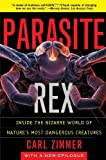img - for By Carl Zimmer Parasite Rex: Inside the Bizarre World of Nature's Most Dangerous Creatures (New edition) book / textbook / text book