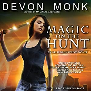 Magic on the Hunt: Allie Beckstrom Series, Book 6 | [Devon Monk]