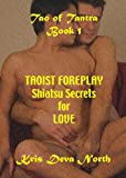 img - for Taoist Foreplay: Shiatsu Secrets for Love (Tao of Tantra) book / textbook / text book