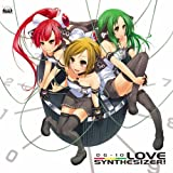 LOVE SYNTHESIZER��