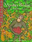 The Monkey Bridge (0679981063) by Rafe Martin
