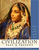 img - for Civilization Past & Present, Volume C (from 1775 to the Present) (11th Edition) (MyHistoryLab Series) book / textbook / text book
