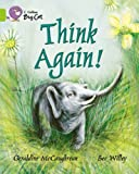 Think Again: Band 11/Lime (Collins Big Cat) (0007186436) by McCaughrean, Geraldine
