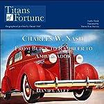 Charles W. Nash: From Buick to Rambler to Ambassador   Daniel Alef