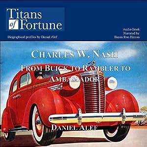Charles W. Nash Audiobook