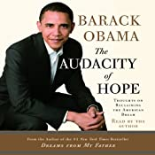 The Audacity of Hope: Thoughts on Reclaiming the American Dream | [Barack Obama]