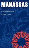 img - for Manassas: A Battlefield Guide (This Hallowed Ground: Guides to Civil Wa) book / textbook / text book