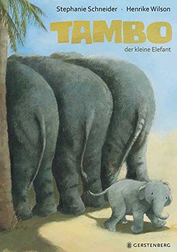 tambo der kleine elefant kinderbuch f r gro e geschwister ab 3 jahren. Black Bedroom Furniture Sets. Home Design Ideas