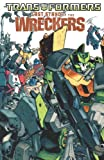 Transformers: Last Stand of the Wreckers (1600107168) by Roche, Nick