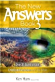 The New Answers Book Vol. 3: Over 35 Questions on Evolution/Creation and the Bible (New Answers (Master Books))