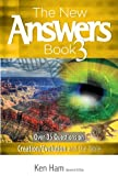 The New Answers Book Vol  3: Over 35 Questions on Evolution/Creation and the Bible (New Answers (Master Books))
