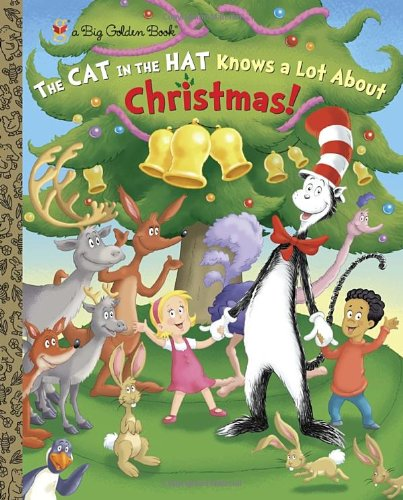 the-cat-in-the-hat-knows-a-lot-about-christmas-dr-seuss-cat-in-the-hat-big-golden-book