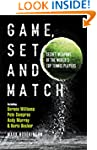 Game Set and Match: Secret Weapons Of...