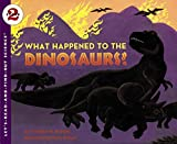 What Happened to the Dinosaurs? (Let's-Read-and-Find-Out Science 2)