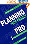 Planning your Project like a Pro: 7 t...