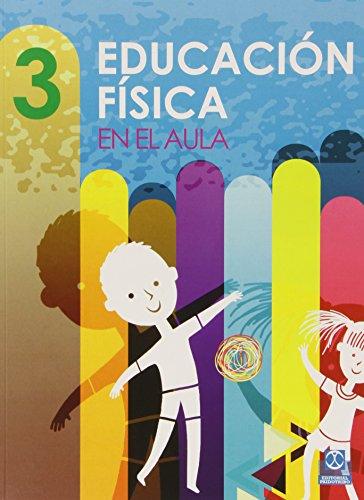 Educación Física En El Aula 3 (Educación Física / Pedagogía / Juegos)