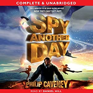Spy Another Day | [Philip Caveney]