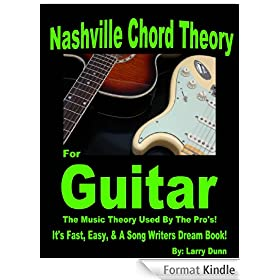 Nashville Chord Theory For Guitar: Chord Theory (English Edition)