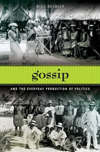 Gossip and the Everyday Production of Politics PDF
