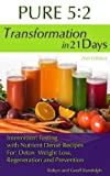 PURE 5:2 Transformation in 21 Days!