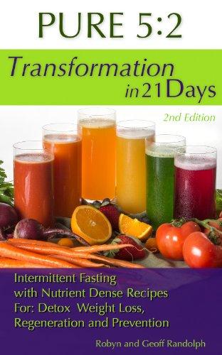 PURE 5:2 Transformation in 21 Days by Robyn Randolph, Geoff Randolph