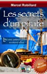 Les Secrets d'un Pirate (French Edition)