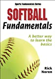 Softball Fundamentals (Sports Fundamentals Series)
