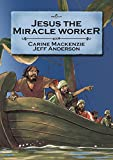 Jesus the Miracle Worker (Bible Alive)