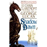 Shadow Dawn (Chronicles of the Shadow War, Book 2) ~ Chris Claremont