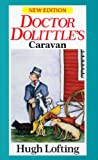 Doctor Dolittle's Caravan (Red Fox Older Fiction) (0099854503) by Lofting, Hugh