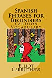 Spanish Phrases for Beginners (Spanish Edition)