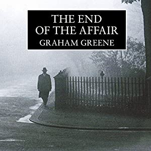 The End of the Affair Audiobook