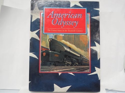 American Odyssey the United States in the 20th Century PDF