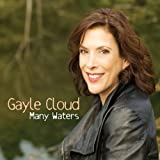 Gayle Cloud - Many Waters