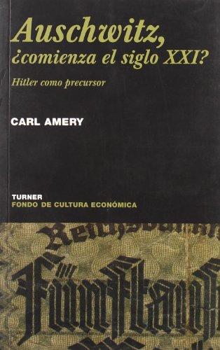 Auswitzch, ¿comienza el siglo XXI?: Hitler como precursor (Noema)