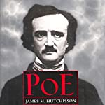 Poe | James M. Hutchisson