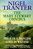 Mary Stewart Omnibus: Price of a Princess / Lord in Waiting