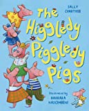 Sally Crabtree The Higgledy Piggledy Pigs