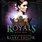 House of Royals | Keary Taylor