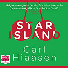 Star Island (       UNABRIDGED) by Carl Hiaasen Narrated by Jeff Harding